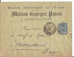 Lettre - 1889 - Maison Georges Putois - Grande Distillerie - Villeneuve Sur Yonne - Belle Entête Publicitaire - Pub - France