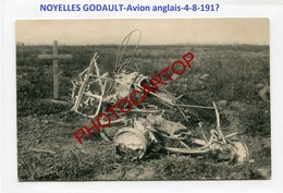 NOYELLES GODAULT-AVION Anglais-4-8-Tombe Du Pilote-Aviation-Fliegerei-Aircraft-CARTE PHOTO All.-Guerre 14-18-1 WK-62-MIL - Andere Gemeenten