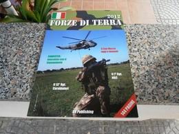 Forze Di Terra 2012 - Italia - Libri, Riviste, Fumetti