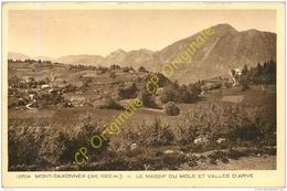 74.  MONT SAXONNEX .  Le Massif Du Mole Et Vallée D'Arve . - France