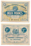 1914-1918 // C.D.C. // LIBOURNE // 13 Avril 1915 // Série 2 // 2 Francs - Cámara De Comercio