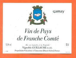 étiquette Vin Du Pays De Franche Comté Gamay Guillaume à Charcenne - 50 Cl - Vin De Pays D'Oc