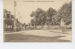 SPAY - Le Monument Aux Morts Et Route Du Mans - France