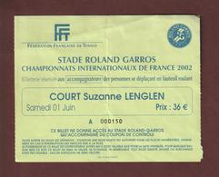 Ticket Original D'entrée - TENNIS Le 01 Juin 2002 - Court Suzanne Lenglen Au Stade ROLAND GARROS à PARIS  - Face & Dos - Biglietti D'ingresso