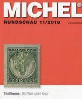 MICHEL Briefmarken Rundschau 11/2018 New 6€ Stamp Of The World Catalogue/magacine Of Germany ISBN 978-3-95402-600-5 - Literatura
