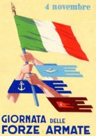 [DC7842] CPA - 4 NOVEMBRE - GIORNATA DELLE FORZE ARMATE - BANDIERE - NV - Old Postcard - Patrióticos