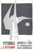 [DC7843] CPA - VITERBO - 3 SETTEMBRE - MACCHINA S. ROSA - IL CAMPANILE CHE CAMMINA - Non Viaggiata - Old Postcard - Viterbo