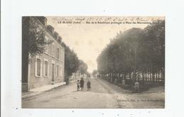 LE BLANC (INDRE)RUE DE LA REPUBLIQUE PROLONGEE ET PLACE DES MARRONNIERS (FEMME AGEE ET ENFANTS)1915 - Le Blanc