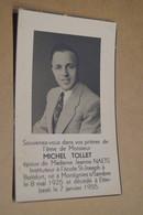 Michel Tollet,instituteur A Boitsfort,né à Montignie Sur Sambre Le 8/05/1925,décédé Le 7/01/1955 - Décès