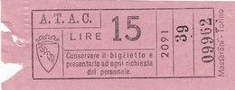 ROMA   /  A.T.A.C -  Biglietto Di Corsa Semplice  _  Lire 15 - Autobus