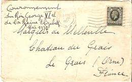 Enveloppe 1936 Couronnement Du Roi George VI Et Reine Elizabeth Adres. Au Marquis De Melleville?, Château Du Grais, Orne - Faire-part