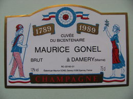 Etiquette Champagne Bicentenaire 1789/1989 - Etablissements M.Gonel à Damery 51 - Marne   A Voir ! - Bicentenary Of The French Revolution
