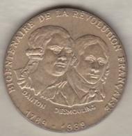 Medaille 1789 1989 Bicentenaire De La Révolution Française Danton - Desmoulins - Zonder Classificatie