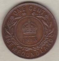 TERRE NEUVE /NEWFOUNDLAND. ONE CENT 1913. GEORGES V - Canada
