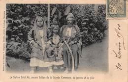 CPA Le Sultan Saïd Ali, Ancien Sultan De La Grande Commore, Sa Femme Et Sa Fille - Comores