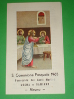 Anno 1963 AIRUNO,Lecco/Comunione Pasquale S.Martiri Cosma Damiano/Concilio Vaticano II/santino Gasparini,Pattari,Milano - Images Religieuses