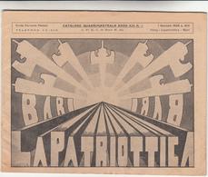 Catalogo Quadrimestrale Della Ditta La Patriottica. Tutto L'Abbigliamento Per La Milizia Anno 1935 - Catalogs