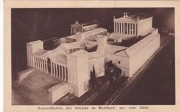 RECONSTITUTION DES TEMPLES DE BAALBECK, PAR JEAN DEBS ED MONA. CIRCA 1950's LEBANON- BLEUP - Libanon