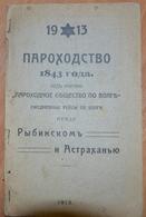 Russia 1913  Shipping Company On The Volga. Rybinsk Astrakhan - Books, Magazines, Comics