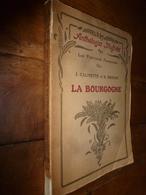 1924 Anthologies Illustrées Des Provinces Françaises--> LA BOURGOGNE (Cîteaux,Alésia,Beaune,Dijon,Autun,Cluny,Arnay,etc) - Livres, BD, Revues