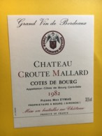 8986 -  Château Croute Mallard 1982 Cotes De Bourg - Bordeaux