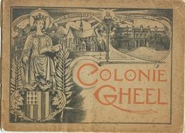 Geel Kolonie Colonie Gheel (boekje : 21 Blz + Plan - 25 X 18 Cm) Zie Scans - Geel