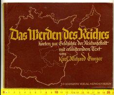 Propaganda- Heft,1939, > #* Das Werden Des Reiches *#,allemand,3.Reich - 1939-45