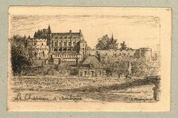 37 - Indre Et Loire - Eau Forte - Le Château D'Amboise - Francia