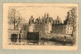 37 - Indre Et Loire - Eau Forte - Le Château De Chambord - Francia