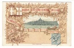 ITALIE / NUOVA STAZIONE CENTRALE DI MILANO / FERROVIE DELLO STATO / POSA DELLA PRIMA PIETRA, 29 Aprile 1906 / C. FERRARI - Milano (Milan)