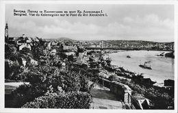 Serbie - Belgrade, Beograd: Vue Du Kalemegdan Sur Le Pont Du Roi Alexandre 1er - Edition L. Paller - Serbia