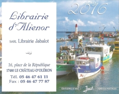 Mini-calendrier 2016 - Librairie D'Alienor, Le Château D'Oleron - Ill. : Port De La La Cotinière [Oleron] - Calendriers