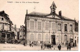 TOUCY -  Hotel De Ville Et Caisse D'Epargne - Toucy