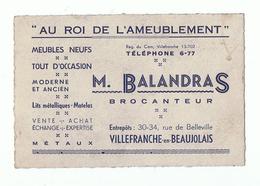 CARTE PUBLICITAIRE - M BALANDRAS BROCANTEUR VILLEFRANCHE  BEAUJOLAIS 69   , RUE De BELLEVILLE  - ROI De  AMEUBLEMENT - Cartes De Visite