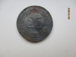 KÖNIGSBERG  Jetton GEWERKSCHAFTSHAUS 25 PFENNIG   , EAST PRUSSIA KALININGRAD , M - Germany