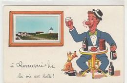 A ROMANECHE La Vie Est Belle ; Fantaisie, Humour, Buveur Excessif, Illustrateur - Autres Communes