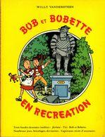 En Récréation Avec BOB Et BOBETTE - Bob Et Bobette