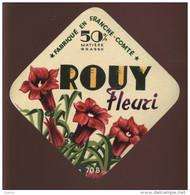 ETIQUETTE DE FROMAGE - LE ROUY FLEURI - FABRIQUE EN FRANCHE-COMTE 70 B (HAUTE-SAONE) - Formaggio