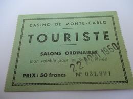 Ticket D'entrée / Casino De Monte-Carlo/ Touriste / Salons Ordinaires/50 Francs/MONACO/1950    VPN151 - Tickets D'entrée