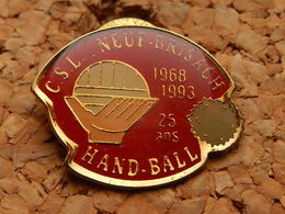Pin's - HANDBALL - CSL NEUF BRISACH 25 Ans - Handball