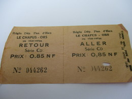 Ticket D'entrée / Le Chapus-Ors/Aller Et Retour/ Régie Départementale /OLERON /Vers 1960   VPN152 - Tickets D'entrée