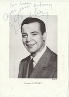 Autographe De Georges Guétary Chanteur Opera Operette - Autographes