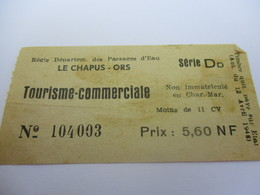 Ticket D'entrée / Le Chapus-Ors/Tourisme Commerciale/ Régie Départementale /OLERON /5,60 NF/Vers 1960   VPN153 - Tickets D'entrée