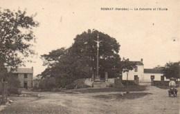 85 ROSNAY  Le Calvaire Et L'Ecole - Autres Communes