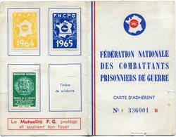 FRANCE CARTE D'ADHERENT N°336001 B DE LA FEDERATION NATIONALE DES COMBATTANTS PRISONNIERS DE GUERRE AVEC VIGNETTES - Marcophilie (Lettres)