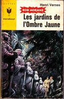HENRI VERNES - Bob Morane LES JARDINS DE L'OMBRE JAUNE - Livres, BD, Revues