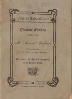 Politique Election Saint Hubert Motion D'ordre Par Arman Dechesne Bourgmestre En Reaction Aux Critiques De Poncelet - Historische Documenten