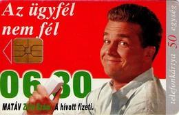 TARJETA TELEFONICA DE HUNGRIA. Número Verde: El Cliente No Tiene Miedo. HU-P-1996-19A. (074) - Hungría