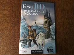 Programme Festival Bd Moulins Stalner - Books, Magazines, Comics