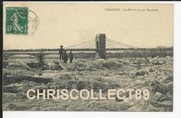 Carte Postale  : Tarascon - Le Rhône Pris Par Les Glaces - Tarascon